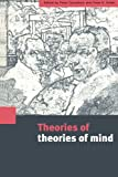 img - for Theories of Theories of Mind book / textbook / text book
