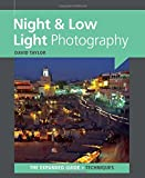 Night & Low Light Photography (Expanded Guide Techniques)