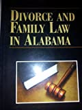 Divorce and Family Law in Alabama