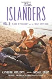 The Islanders: Volume 3: Claire Gets Caught and What Zoey Saw