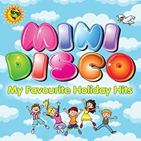 Mini Disco - My Favourite Holiday Hits