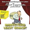 Erfolgreich manifestieren (Gebrauchsanweisungen fürs Leben) Hörbuch von Kurt Tepperwein Gesprochen von: Kurt Tepperwein