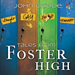 Tales From Foster High | John Goode