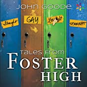 Tales From Foster High | [John Goode]