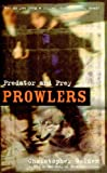 Predator and Prey  (Prowlers, Book 3)