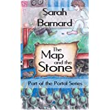 The Map and the Stone (The Portal Series)by Sarah Barnard