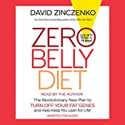 Zero Belly Diet: Lose Up to 16 lbs. in 14 Days! | [David Zinczenko]