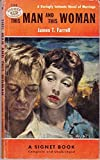 This Man and This Woman (Vintage Signet #1158) (0451011589) by James T. Farrell