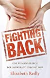 Fighting Back: One woman's search for answers to chronic pain