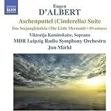 D'Albert: Aschenputtel (Cinderella) Suite