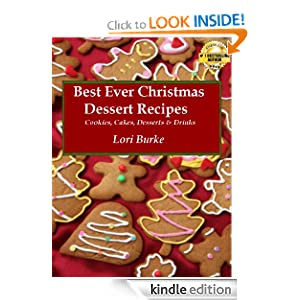 Free Kindle Book: Best Ever Christmas Dessert Recipes, by Lori Burke