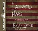 A Farewell to Mars: An Evangelical Pastors Journey Toward the Biblical Gospel of Peace