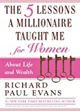 Image of The Five Lessons a Millionaire Taught Me for Women