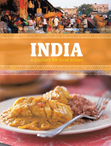 India: A Journey For Food Lovers