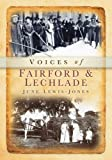 Voices of Fairford & Lechlade (Tempus Oral History)