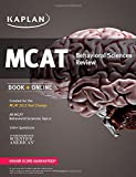 Kaplan MCAT Behavioral Sciences Review: Created for MCAT 2015 (Kaplan Test Prep)