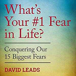 What's Your #1 Fear in Life? Audiobook