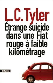 Etrange Suicide Dans une Fiat Rouge a Faible Kilometrage (French