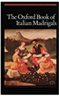 The Oxford Book Of Italian Madrigals - Vocal