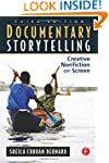 Documentary Storytelling: Creative No...