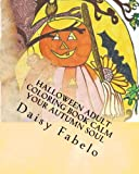 Halloween adult coloring book Calm your Autumn soul: Autumn, Halloween hand drawn adult coloring book (Halloween 2016) (Volume 1)