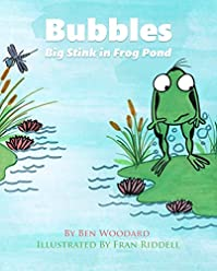 Bubbles: Big Stink In Frog Pond by Ben Woodard ebook deal