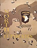 img - for North to the Euphrates 101st Airborne Division (Air Assault) Operations Desert Shield and Desert Storm book / textbook / text book