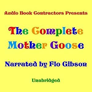 The Complete Mother Goose | [Audio Book Contractors]
