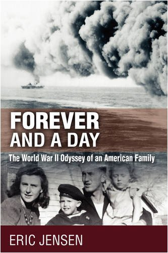 Forever and a Day: The World War II Odyssey of an American Family