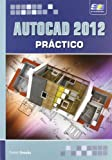 img - for AutoCAD 2012 Pr ctico book / textbook / text book