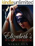 Elizabeth's Submission (Elizabeth's Bondage Book 2)