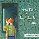 Ein himmlischer Platz Hörbuch von Guus Kuijer Gesprochen von: Rainer Strecker