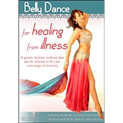 Belly Dance for Healing from Illness