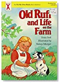Old Ruff and Life on the Farm (An on My Own Book)