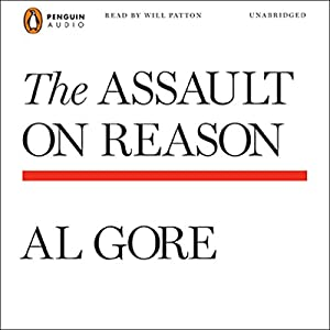 The Assault on Reason Audiobook
