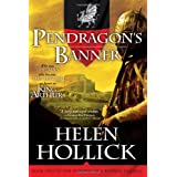 Pendragon's Banner: Book Two of the Pendragon's Banner Trilogyby Helen Hollick