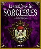 """Afficher """"Le Grand livre des sorcières"""""""