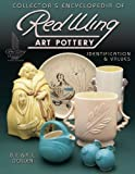 Collector's Encyclopedia of Red Wing Art Pottery: Identification & Values