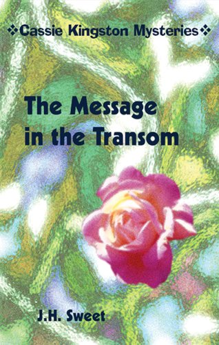 The Message in the Transom (Cassie Kingston Mysteries)