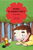 img - for Babur, El Gigante Poeta / Barbur, the Poetic Giant (Spanish Edition) book / textbook / text book