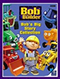 Bob's Big Story Collection (Bob the Builder)