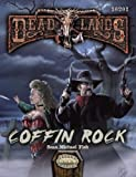 Coffin Rock (Deadlands Reloaded Adventure, S2P10201)