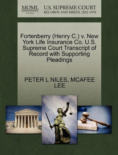 fortenberry-henry-c-v-new-york-life-insurance-co-us-supreme-court-transcript-of-record-with-supporti