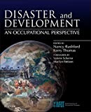 img - for Disaster and Development: an Occupational Perspective, 1e book / textbook / text book