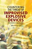 img - for Countering the Threat of Improvised Explosive Devices: Basic Research Opportunities, Abbreviated Version book / textbook / text book
