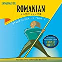 Romanian Crash Course  by LANGUAGE/30 Narrated by LANGUAGE/30