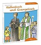 Katholisch und Evangelisch den Kinder...