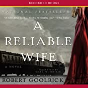 A Reliable Wife | [Robert Goolrick]