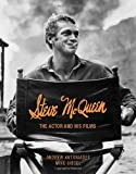 img - for Steve McQueen: The Actor and His Films by Andrew Antoniades (17-Nov-2011) Hardcover book / textbook / text book