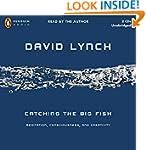 Catching the Big Fish: Meditation, Co...